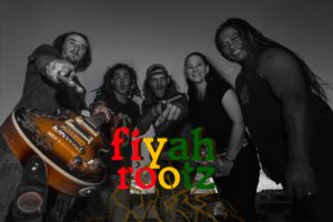 Fiyah Rootz: Friday 5:00 – Z-Arts Stage